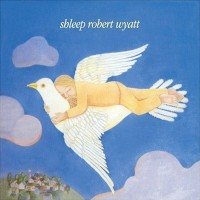 Purchase Robert Wyatt - Shleep (with Brian Eno)