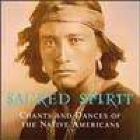 Purchase Sacred Spirit - Chants And Dances Of The Native Americans