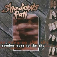 Purchase Shadows Fall - Somber Eyes To The Sky