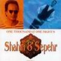Purchase Shahin and Sepehr - One Thousand & One Nights