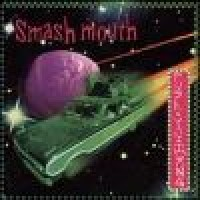 Purchase Smash Mouth - Fush Yu Mang