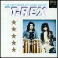 Buy T-Rex The Very Best of Marc Bolan and T.Rex Mp3 Download