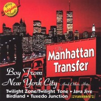 Purchase The Manhattan Transfer - Boy From New York City And Other Hits