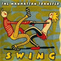 Purchase The Manhattan Transfer - Swing