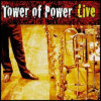 Purchase Tower Of Power - Soul Vaccination: Live