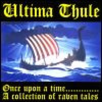 Purchase Ultima Thule - Ones Upon A Time - A Collection Of Raven Tales