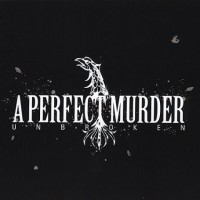 Purchase A Perfect Murder - Unbroken