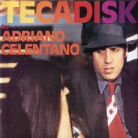 Purchase Adriano Celentano - Tecadisk