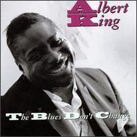 Purchase Albert King - Blues Don\'t Change