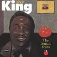 Purchase Albert King - Tomato Years