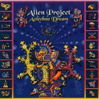 Purchase Alien Project - Aztechno Dream