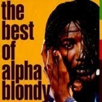 Purchase Alpha Blondy - The Best Of Alpha Blondy