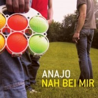 Purchase ANAJO - Nah Bei Mir