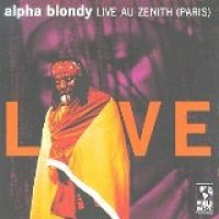 Purchase Alpha Blondy - Live Au Zenith (Paris)