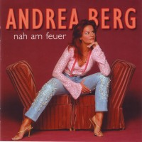 Purchase Andrea Berg - Nah Am Feuer