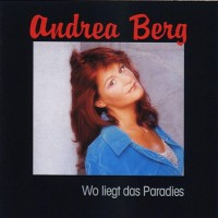 Purchase Andrea Berg - Wo Liegt Das Paradies