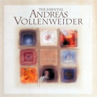 Purchase Andreas Vollenweider - The Essential