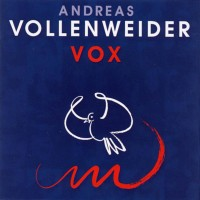Purchase Andreas Vollenweider - Vox