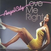 Purchase Angel City - Love Me Right