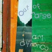 Purchase Ani DiFranco - Out of Range