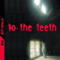 Purchase Ani DiFranco - To The Teeth