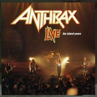 Purchase Anthrax - Anthrax Live: The Island Years