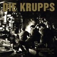Purchase Die Krupps - Metalmorphosis of Die Krupps: 81-92