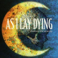 Purchase As I Lay Dying - Shadows Are Security