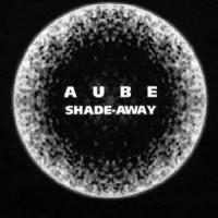 Purchase Aube - Shade Away