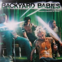 Purchase Backyard Babies - Making Enemies Is Good