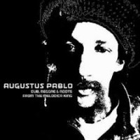 Purchase Augustus Pablo - Dub Reggae And Roots From The Melodica