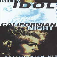 Purchase Billy Idol - Californian Night