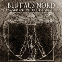 Purchase Blut Aus Nord - The Work Which Transforms God