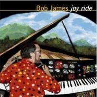 Purchase Bob James - Joy Ride