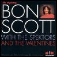 Purchase Bon Scott - Bon Scott with The Spektors and The Valentines