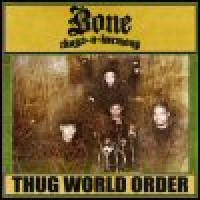 Purchase Bone Thugs 'N' Harmony - Thug World Order