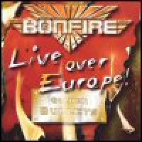 Purchase Bonfire - Live Over Europe!