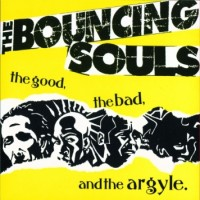 Purchase Bouncing Souls - The Good, The Bad, And The Argyle