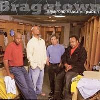 Purchase Branford Marsalis Quartet - Braggtown