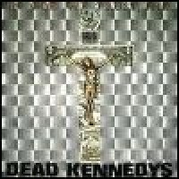 Purchase Dead Kennedys - In God We Trust, Inc