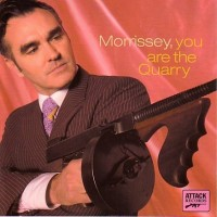 Morrissey - You Are the Quarry.jpg