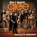 Purchase Glee Cast - Glee: The Music - Journey to Regionals Mp3 Download