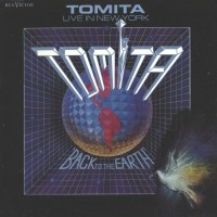Purchase Isao Tomita - Back To The Earth (Live In New York)