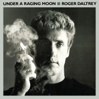 Purchase Roger Daltrey - Under A Raging Moon
