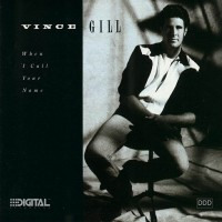 Purchase Vince Gill - When I Call Your Name