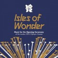 Purchase VA - Isles of Wonder: London 2012 Olympic Games CD1 Mp3 Download