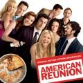 Purchase VA - American Reunion: Original Motion Picture Soundtrack Mp3 Download