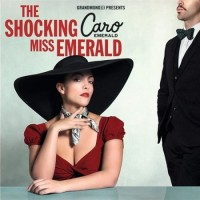 Purchase Caro Emerald - The Shocking Miss Emerald