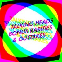 Purchase Talking Heads - Bonus Rarities & Outtakes