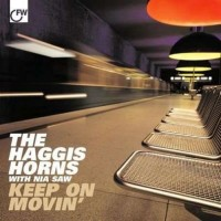 Purchase The Haggis Horns - Keep On Movin'
